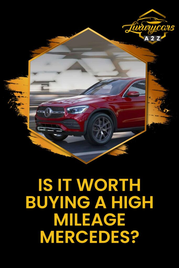Is it worth buying a high mileage Mercedes?
