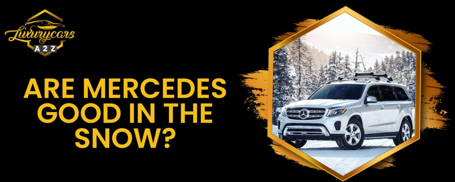 Are Mercedes good in the snow?