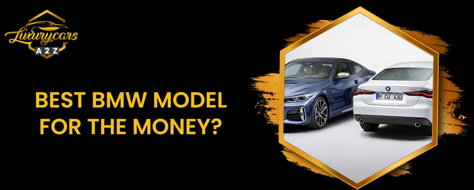 best bmw model for the money