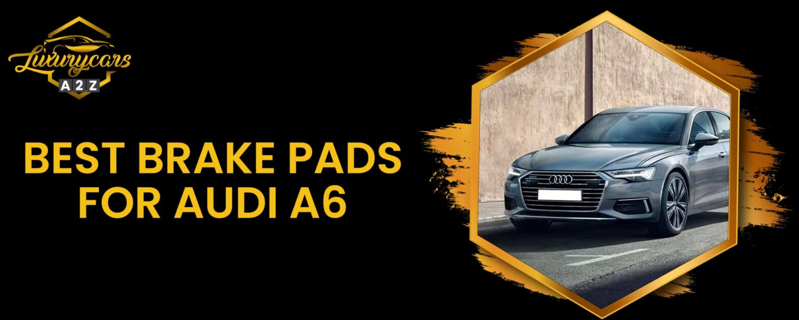 best brake pads for audi a6