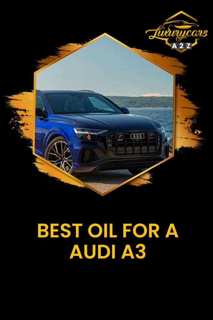 best oil for a audi a3