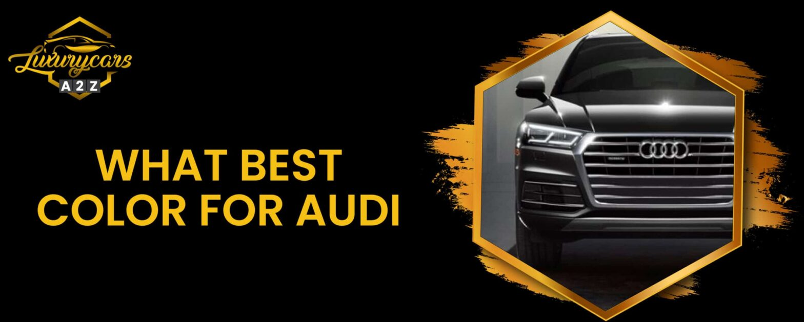 what best color for audi