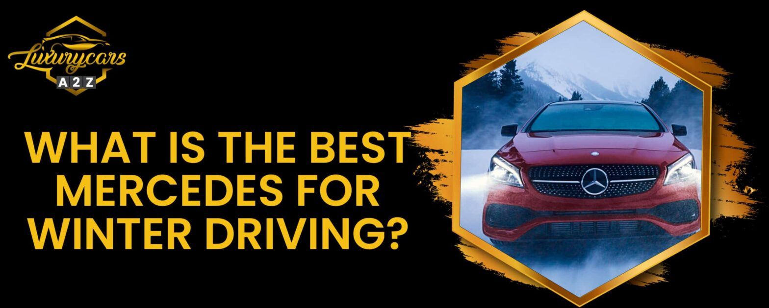 what is the best mercedes for winter driving