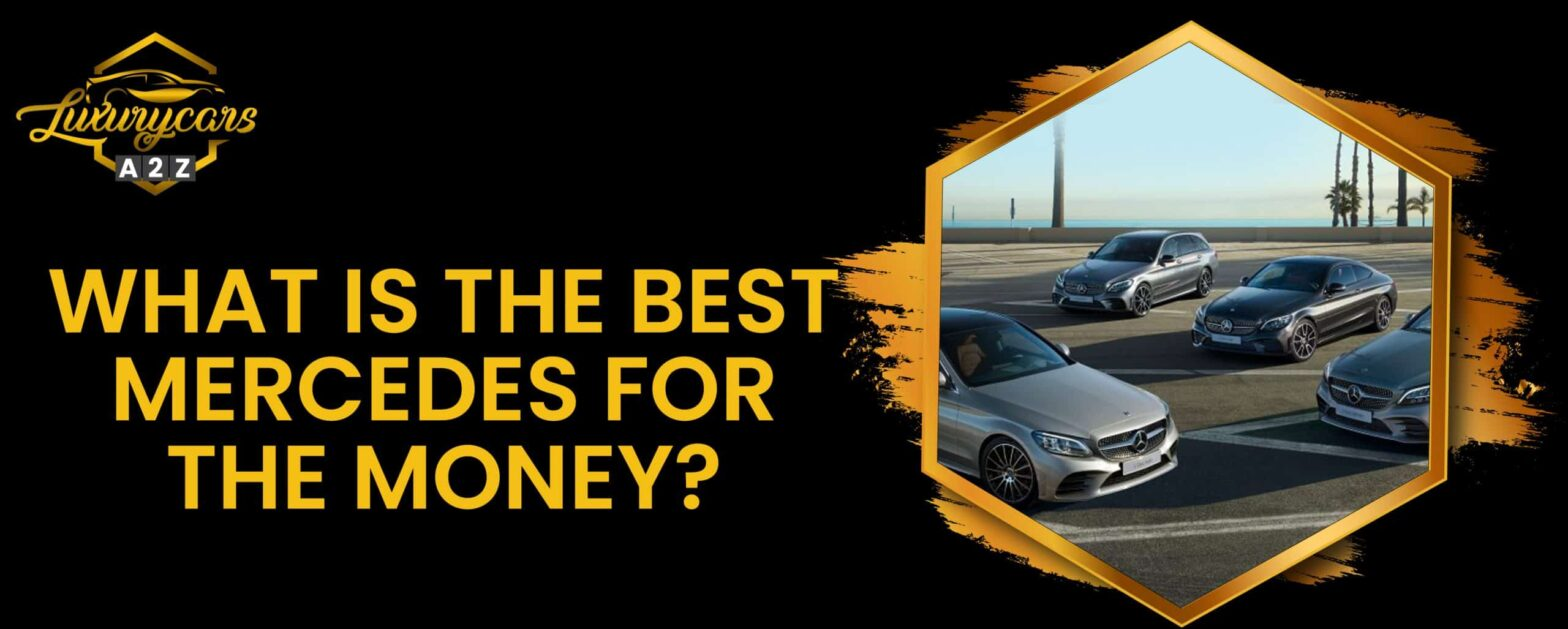 What is the best Mercedes for the money?