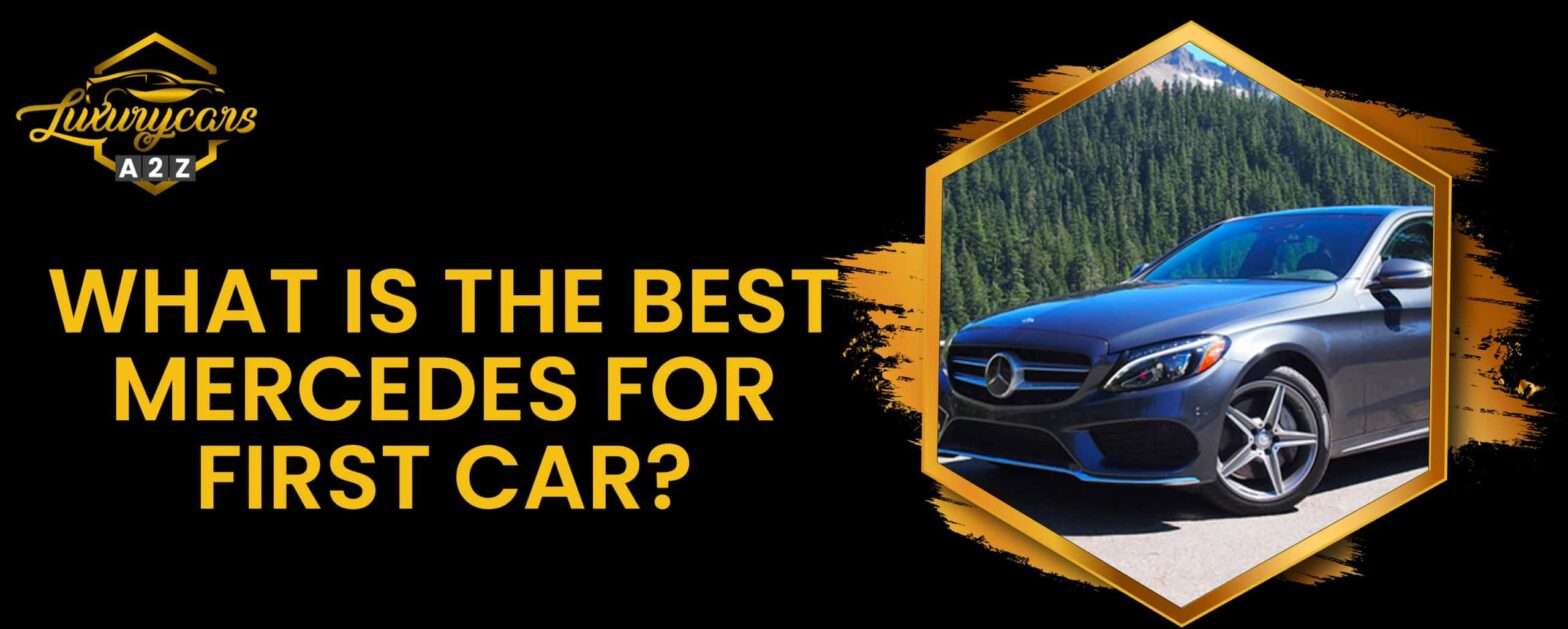 What is the best mercedes for first car