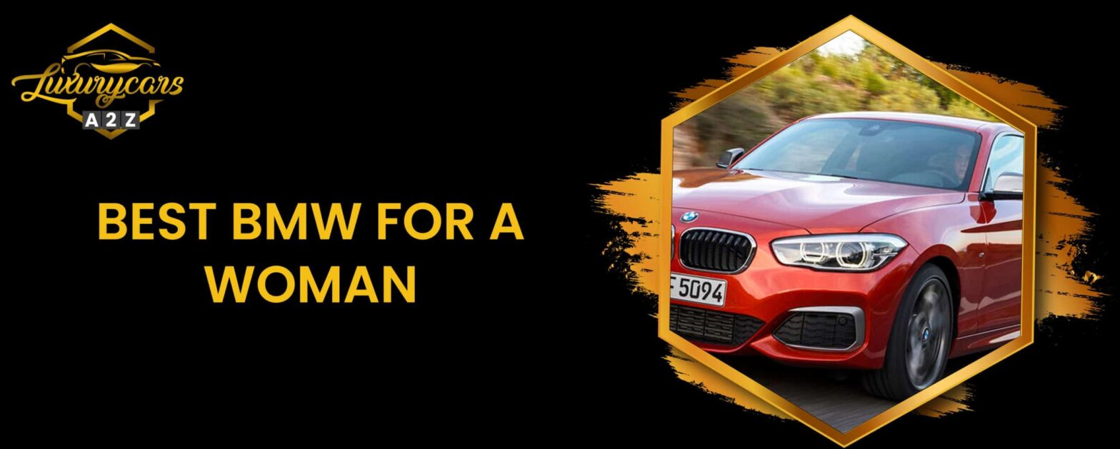 best bmw for a woman