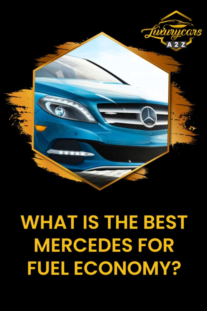 what is the best mercedes for fuel economy