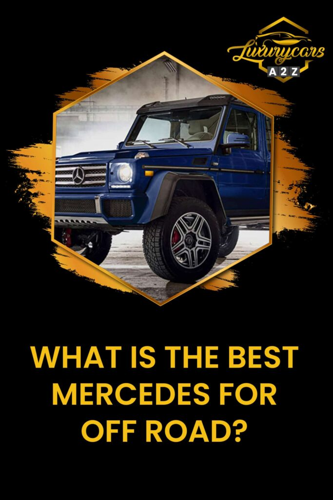 what is the best mercedes for off road