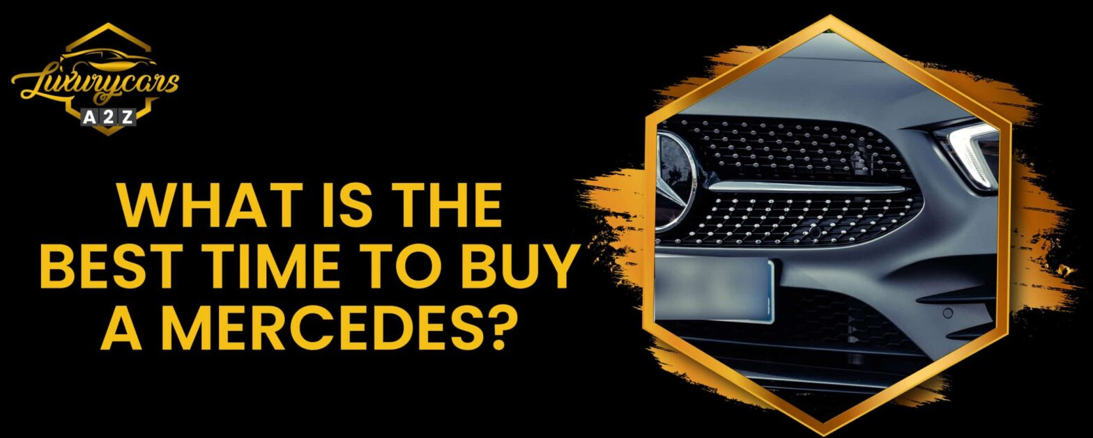 what is the best time to buy a mercedes