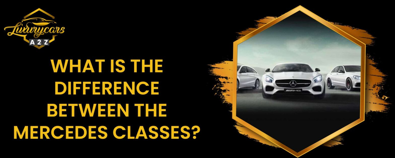 what is the difference between the mercedes classes