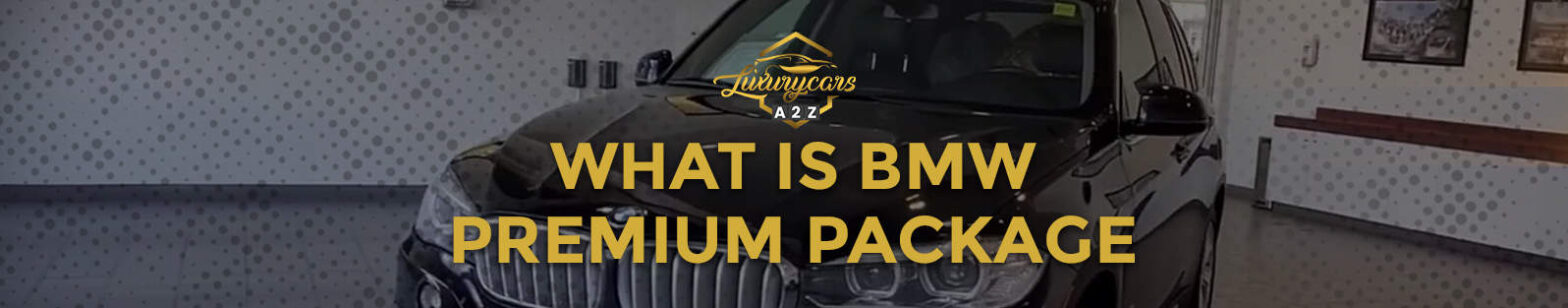 what is bmw premium package
