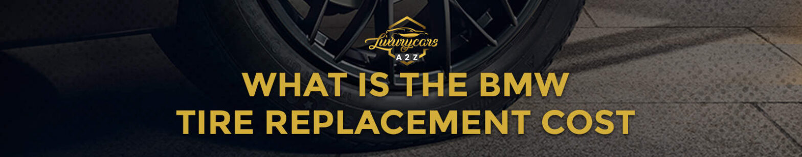 what is the bmw tire replacement cost
