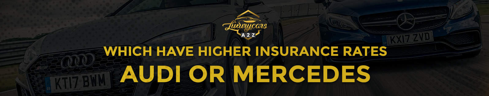 which have higher insurance rates audi or mercedes