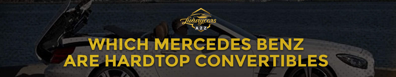 which mercedes benz are hardtop convertibles