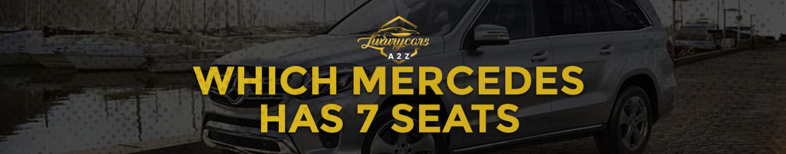 which mercedes has 7 seats