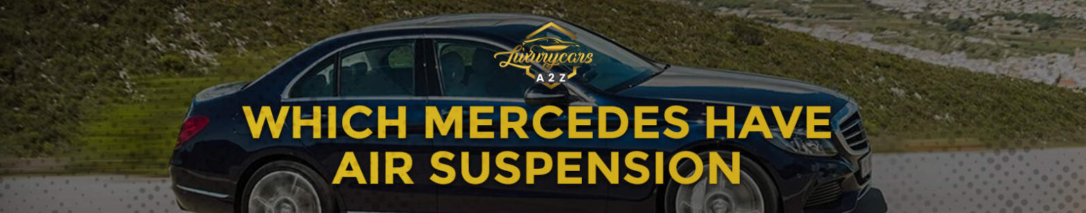 which mercedes have air suspension