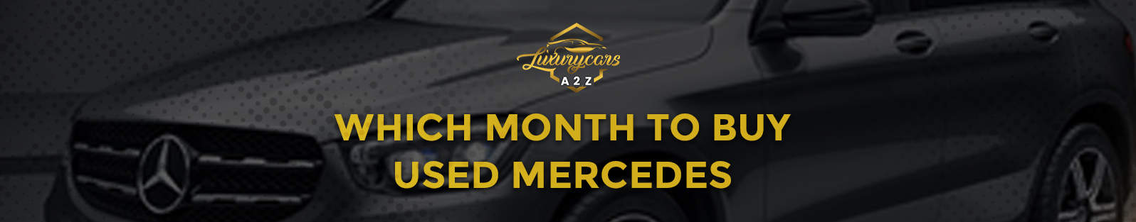 Which month to buy a used Mercedes