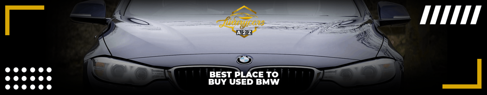 The best place to buy a used BMW