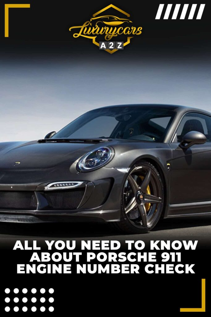 All you need to know about the Porsche 911 engine number check