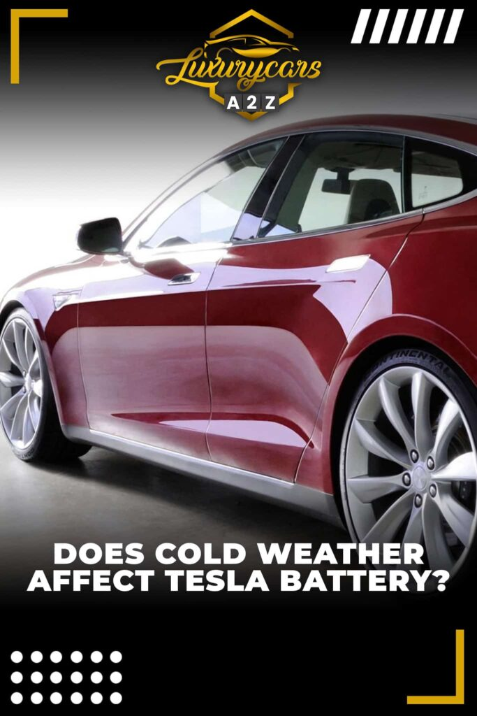 Does cold weather affect the Tesla battery?