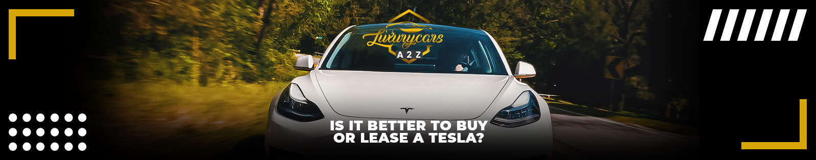 Is it better to buy or lease a Tesla?