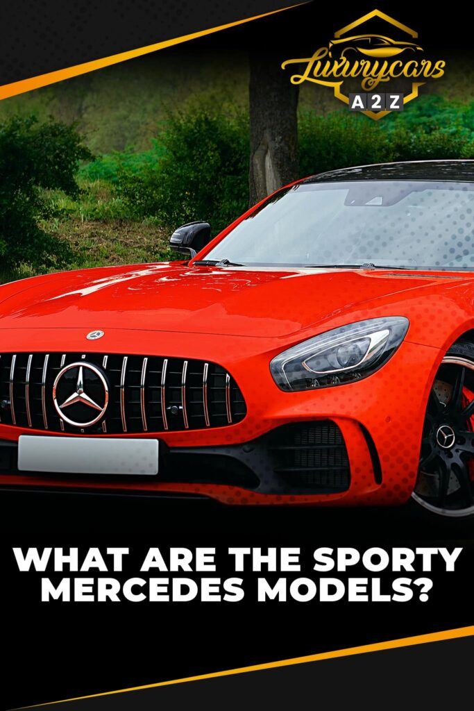 What are the sporty Mercedes models?