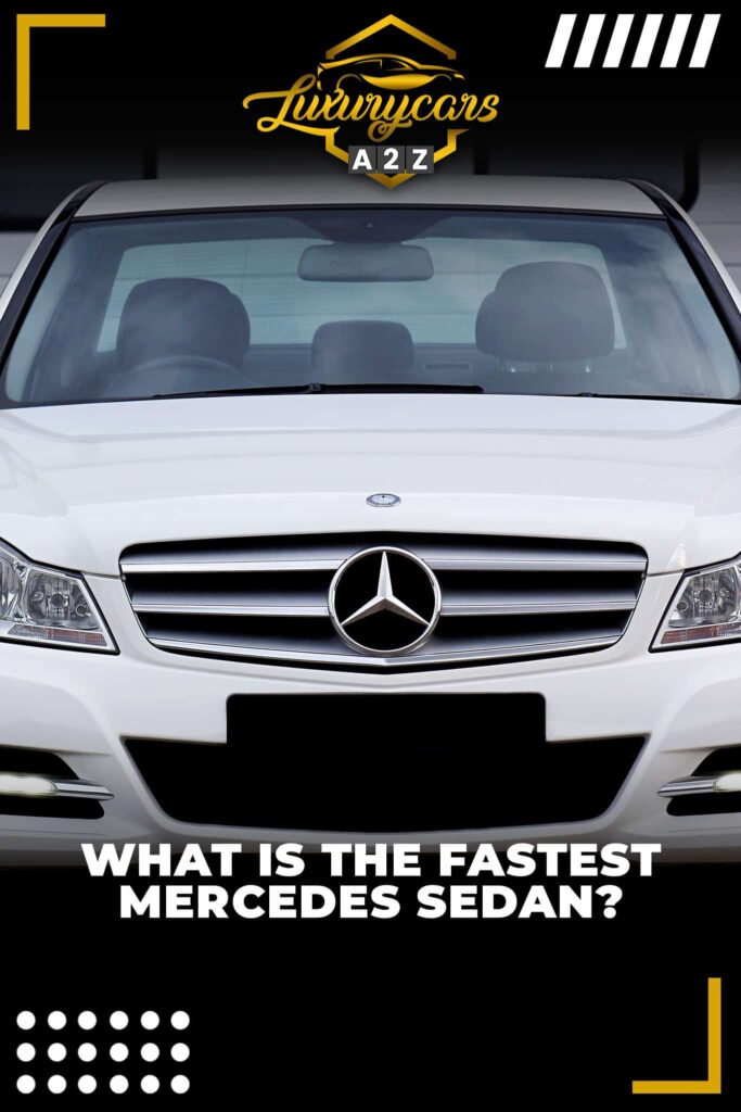 What is the fastest Mercedes sedan?