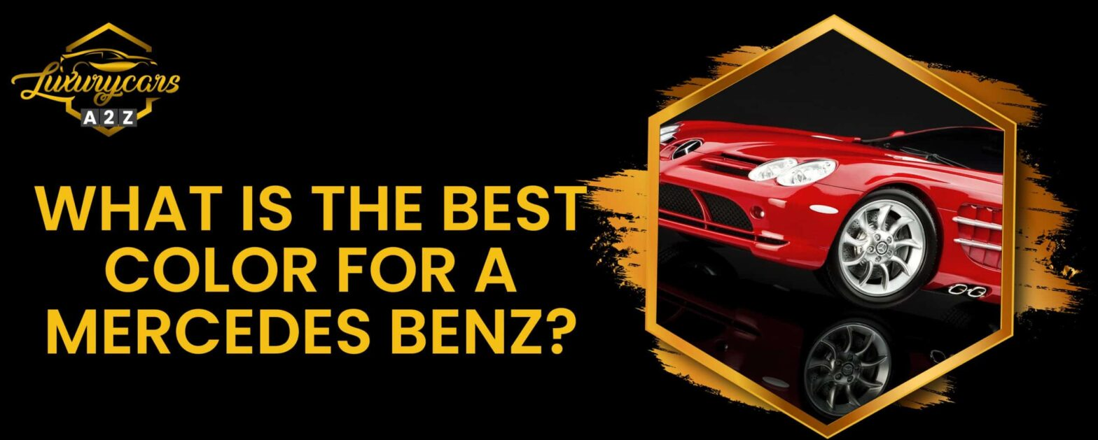 What is the best color for a Mercedes Benz?